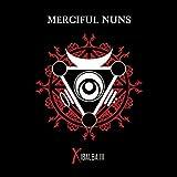 Songtexte von Merciful Nuns - Xibalba III