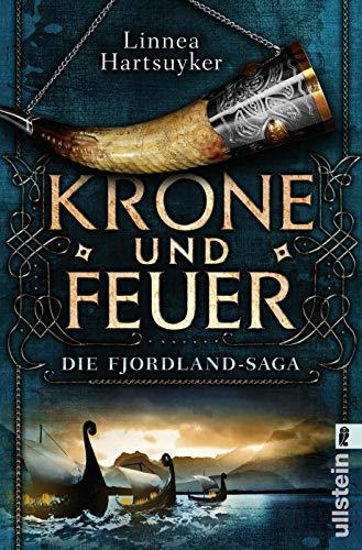 Krone und Feuer: Roman (Die Fjordland-Saga, Band 1)