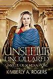Unseelie Uncollared (Unseelie of Sonera Book 1) (English Edition)