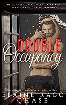 DOUBLE OCCUPANCY (Romantic Comedy) by [Elaine Raco Chase]