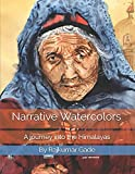 Narrative Watercolors: A journey into the Himalayas