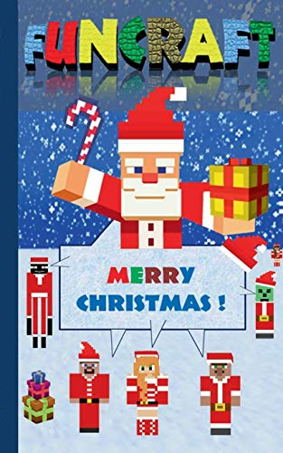 Funcraft - Merry Christmas to all Minecraft Fans! (unofficial Notebook): Notebook and gift card in one piece, with dedication page, notepad, tablet, ... school, education, pupil, children, fans