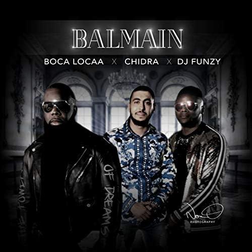 Chidra, Boca locaa & Dj Funzy