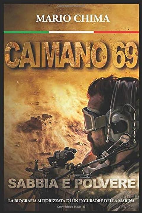Caimano 69: sabbia e polvere (italiano) copertina flessibile 979-8645118242
