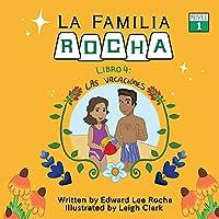 La Familia Rocha: Las Vacaciones: Book 4