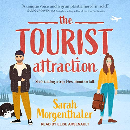 The Tourist Attraction: Moose Springs, Alaska Series, Book 1