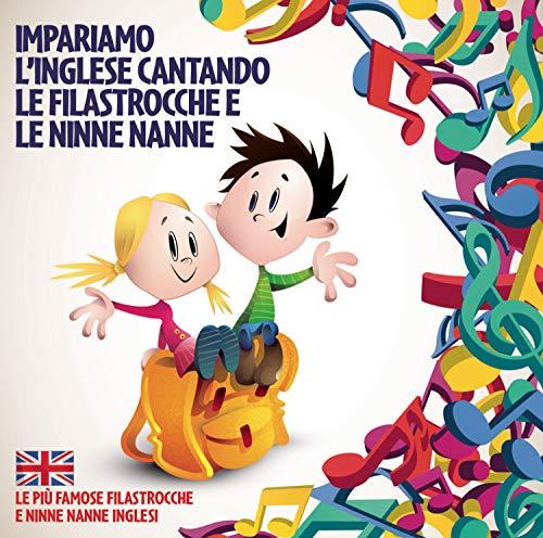 Impariamo L'Inglese Cantando Le Filatrocche E Le Ninne Nanne Exclusive For Edizioni San Paolo