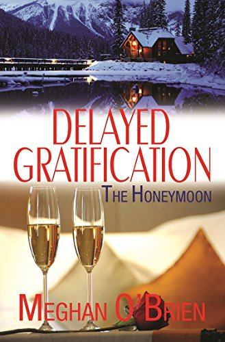 Delayed Gratification (Wedding Novellas Book 4)