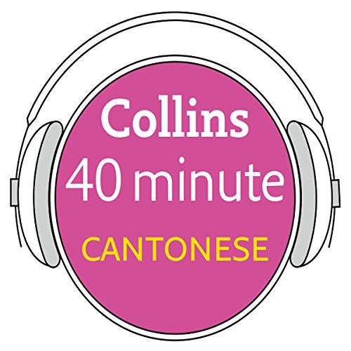 Cantonese in 40 Minutes audiobook cover art