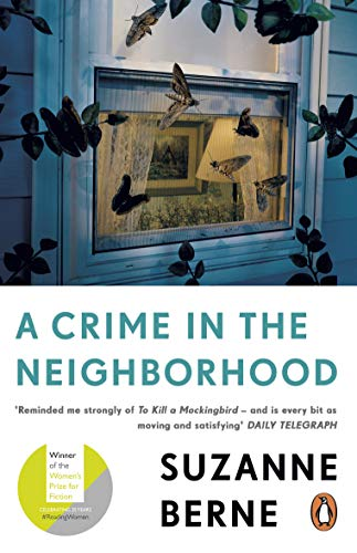 A Crime in the Neighborhood: Winner of the Women's Prize for Fiction