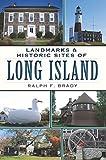 Landmarks & Historic Sites of Long Island (English Edition)