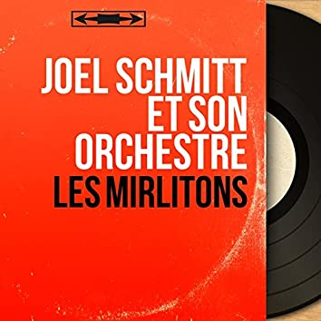 Les mirlitons (Mono version)
