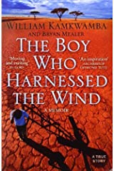 The Boy Who Harnessed the Wind by Kamkwamba, William (2010) Paperback Paperback Bunko