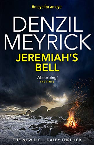 Jeremiah's Bell: A DCI Daley Thriller (Book 8) - The new thriller from the No.1 bestseller (Dci Daley 8) (English Edition)