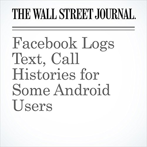 Facebook Logs Text, Call Histories for Some Android Users copertina