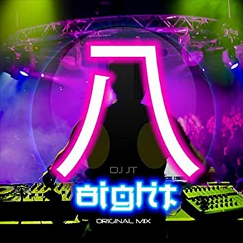 8ight (Original Mix)