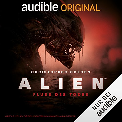 ALIEN - Fluss des Todes: Die komplette 2. Staffel audiobook cover art