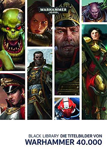Black Library - Die Titelbilder von Warhammer 40.000