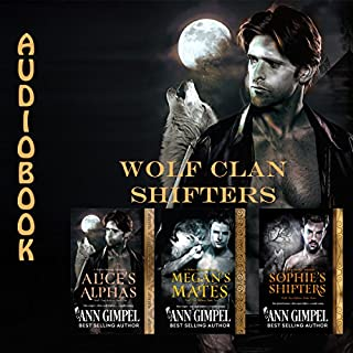 Wolf Clan Shifters     3 Book Series              By:                                                                                                                                 Ann Gimpel                               Narrated by:                                                                                                                                 Gregory Salinas                      Length: 15 hrs and 44 mins     17 ratings     Overall 4.1