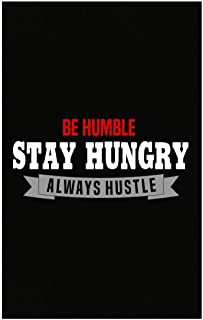 Stuch Strength Humble - Stay Hungry Always Hustle - Work Hard Be Respectful - Poster