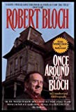 Once Around the Bloch: An Unauthorized Autobiography