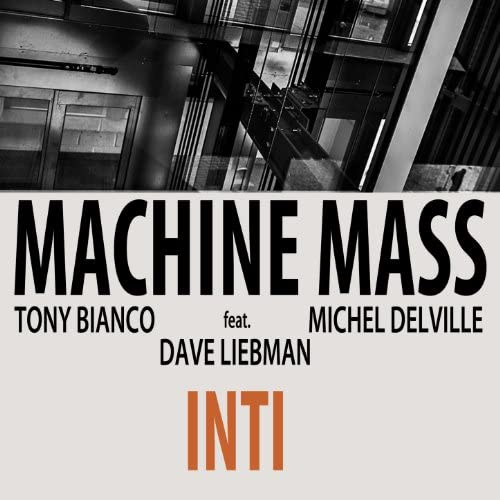 Machine Mass feat. Dave Liebman feat. Dave Liebman