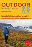 Nordkalottleden über den E1: von Ny Sulitelma/Kvikkjokk nach Kautokeino (Outdoor Wanderführer)
