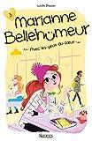 Marianne Bellehumeur T03 - Avec les yeux du coeur