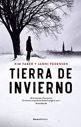 Tierra de invierno (Thriller y suspense) de [Kim Faber, Janni Pedersen, Rodrigo Crespo]