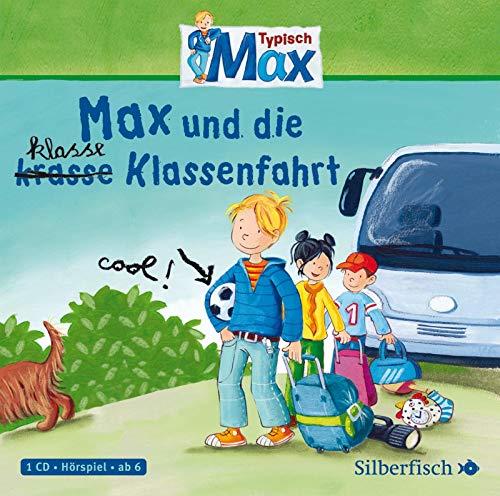 Typisch Max 2: Max und die klasse Klassenfahrt: 1 CD (2)