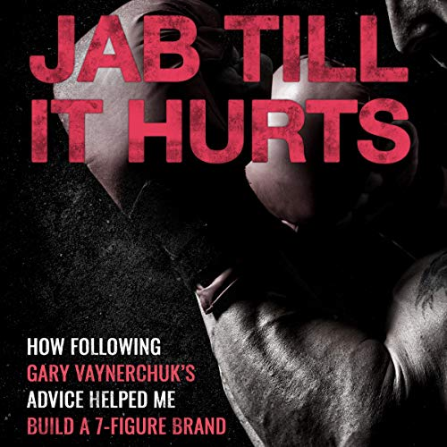 Jab Till It Hurts audiobook cover art