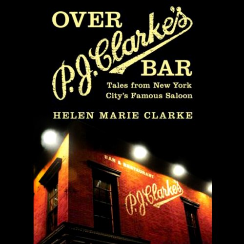 Over P. J. Clarke's Bar audiobook cover art