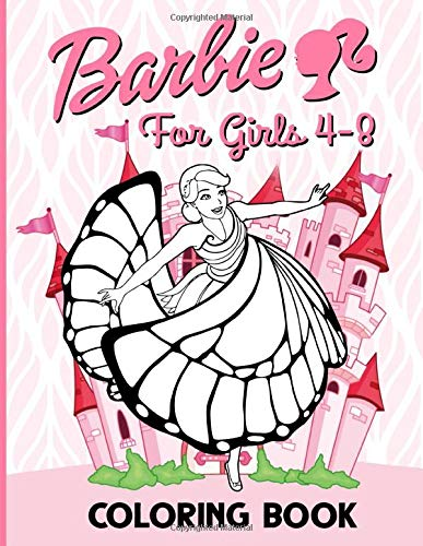 Barbie Coloring Book: Stress Relief Barbie Coloring Books For Kids And Adults