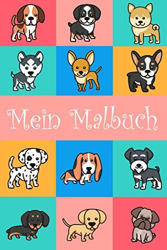 Mein Malbuch: Süßes Hundemalbuch für Kinder ab 2 Jahren