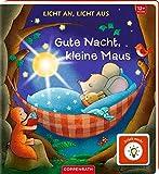Licht an, Licht aus: Gute Nacht, kleine Maus
