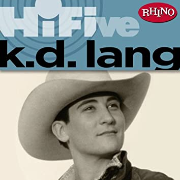 Rhino Hi-Five: k.d. lang