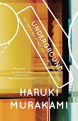 Underground: The Tokyo Gas Attack and the Japanese Psyche (Vintage International) (English Edition)の詳細を見る