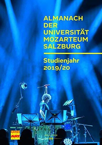 Almanach der Universität Mozarteum Salzburg: Studienjahr 2019/20 (Veröffentlichungen zur Geschichte der Universität Mozarteum Salzburg)
