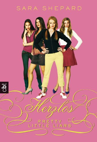 Pretty Little Liars 07: Herzlos [Kindle Edition]