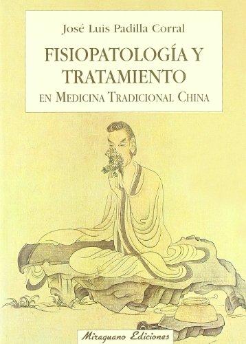 Fisiopatología y tratamiento en Medicina Tradicional China (Medicinas Blandas)