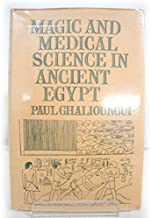 Best magic and medical science in ancient egypt Reviews