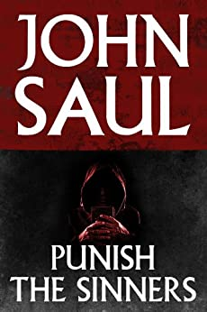 Punish the Sinners by [John Saul]