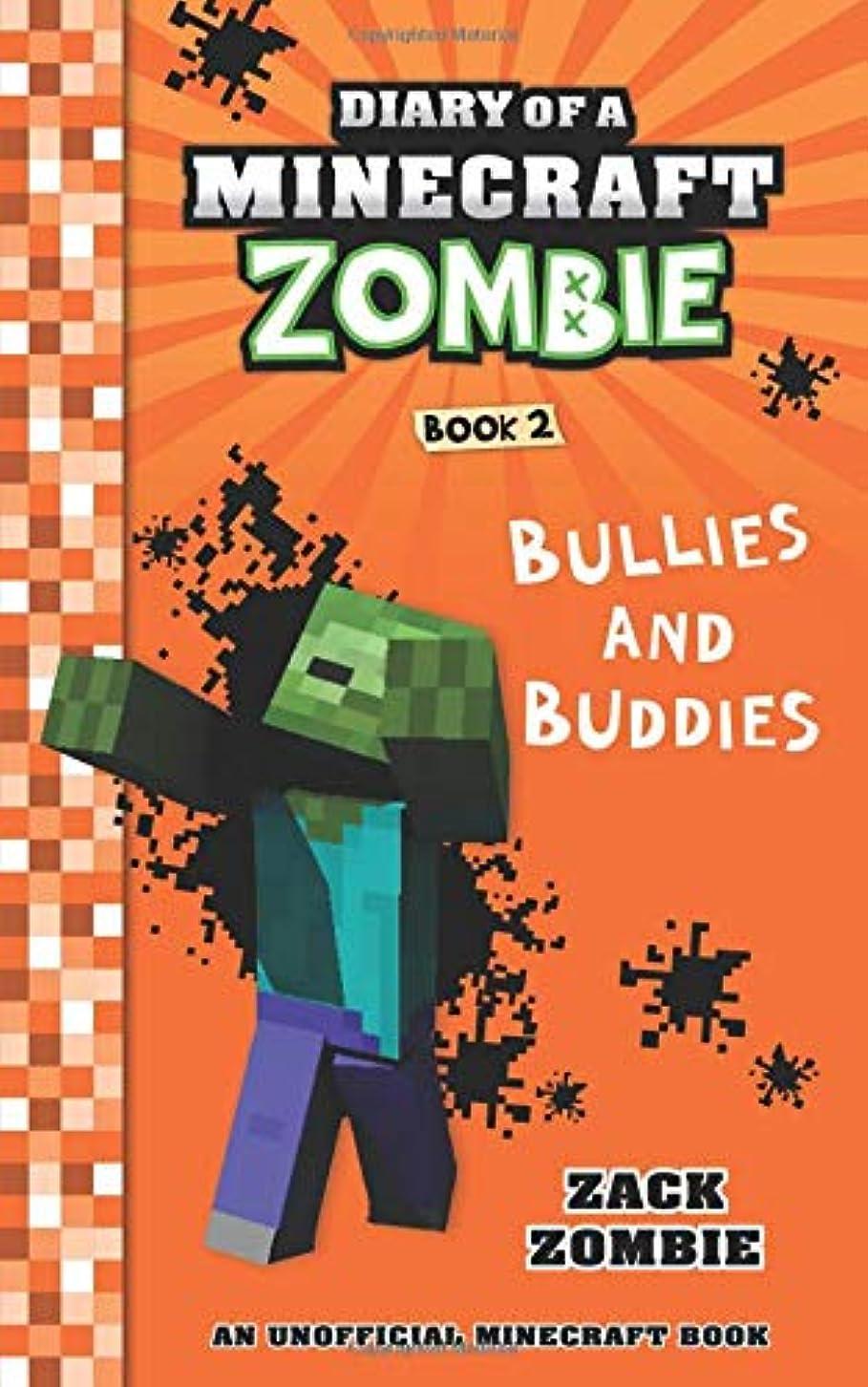ダッシュワーディアンケース人Diary of a Minecraft Zombie Book 2: Bullies and Buddies
