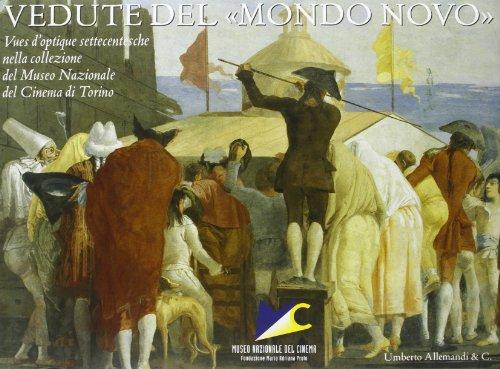 Vedute Dal Mondo Novo . Vues D'opt