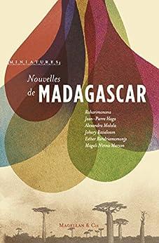 Nouvelles de Madagascar: Récits de voyage (Miniatures) (French Edition) por [Collectif,, Magellan & Cie]