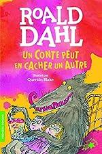 Un conte peut en cacher un autre - FOLIO CADET PREMIERS ROMANS - de 6 à 9 ans de Roald Dahl