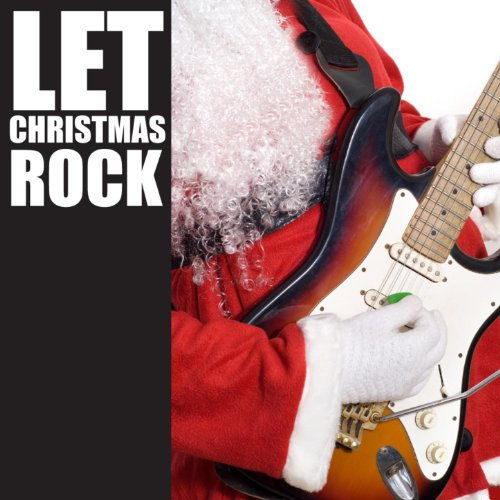 I Wish it Could Be Christmas Everyday (Let Xmas Rock Mix)