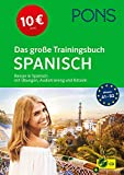 PONS Das große Trainingsbuch Spanisch: Besser in Spanisch mit Übungen, Audiotraining und Rätseln