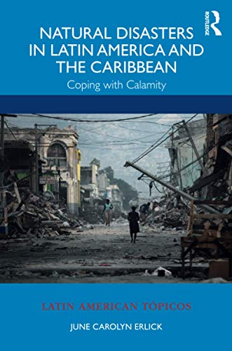 Compare Textbook Prices for Natural Disasters in Latin America and the Caribbean Latin American Tópicos 1 Edition ISBN 9780367265915 by Erlick, June Carolyn
