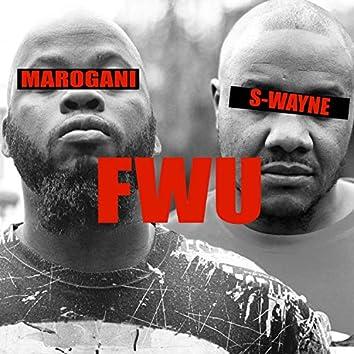 F W U (feat. S Wayne)